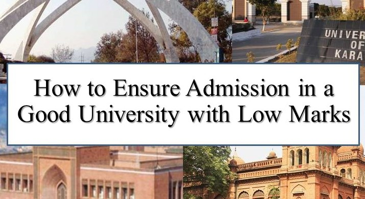 How to Ensure Admission in a Good University with Low Marks