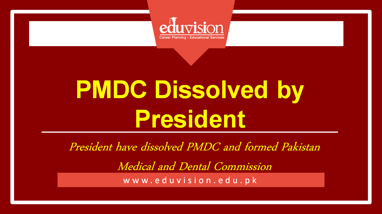 PMDC Dissolved: Pakistan Medical and dental Commission Formed by President