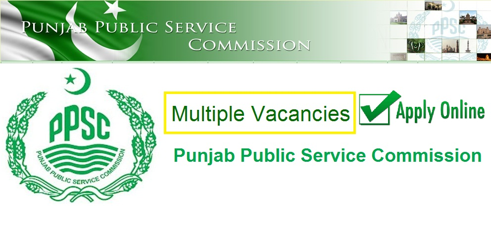 150+ PPSC Govt jobs in Punjab Public Service Commission December 2019